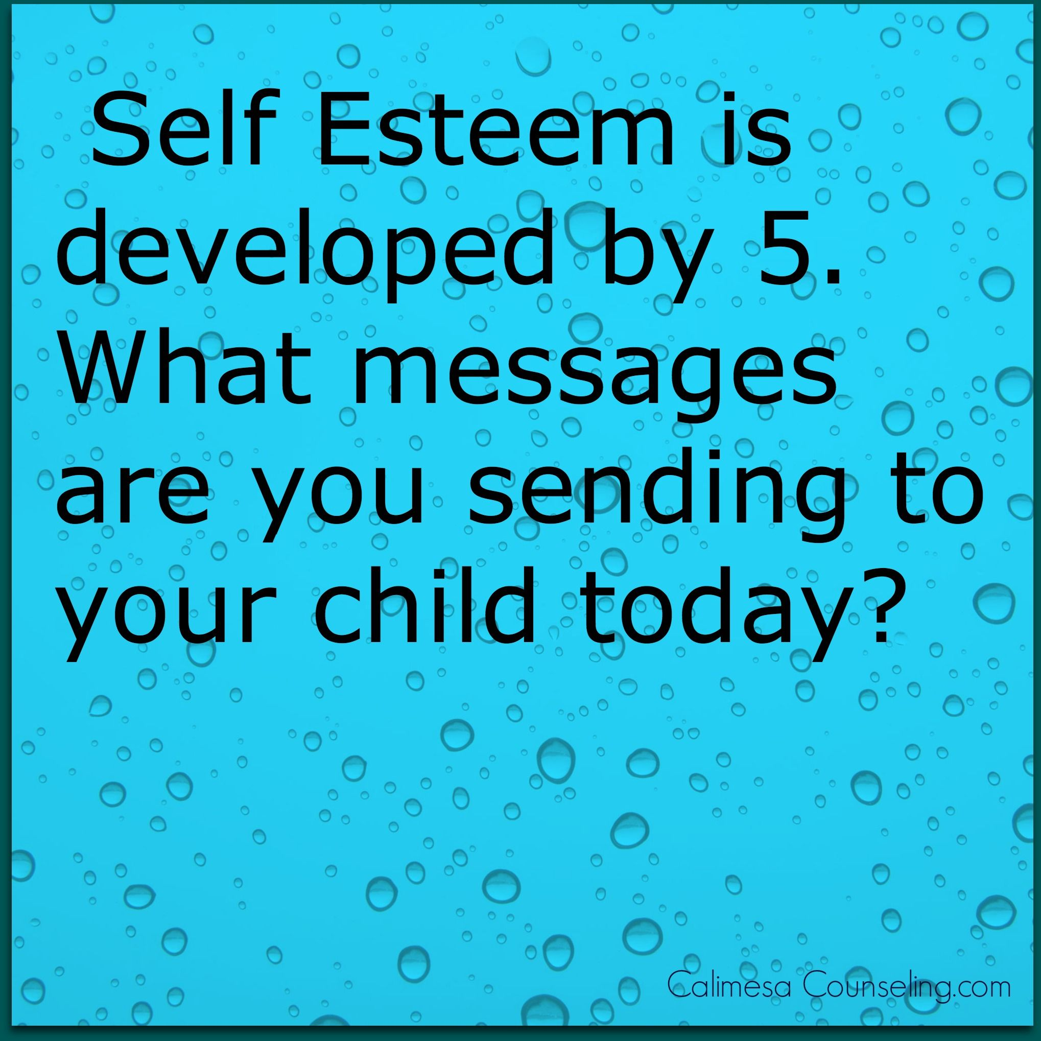 As Parents We Decide Our Child S Self Concept By The Words