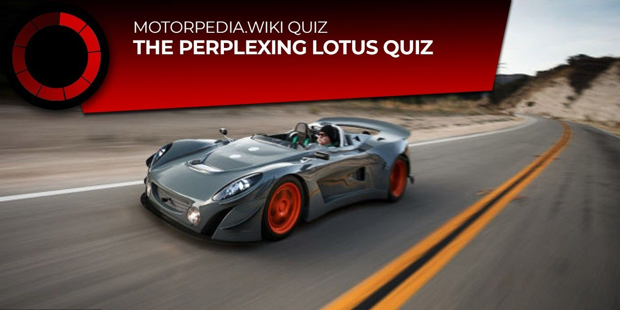The Perplexing Lotus Quiz Lotus Car Auctions Car