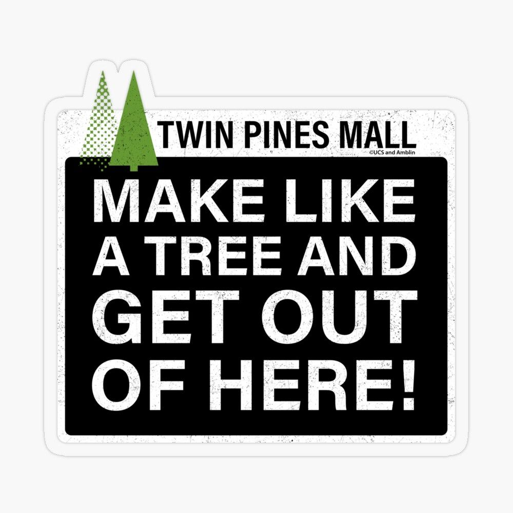 Make Like A Tree Back To The Future Funny Quote Transparent Sticker By Abidingcharm In 2020 Movie Quotes Funny Funny Quotes Back To The Future