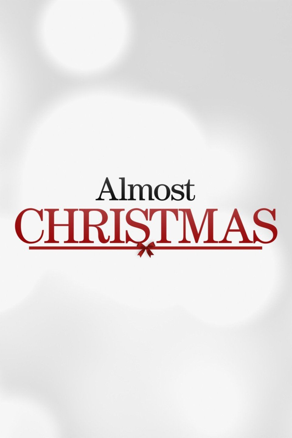Almost Christmas\