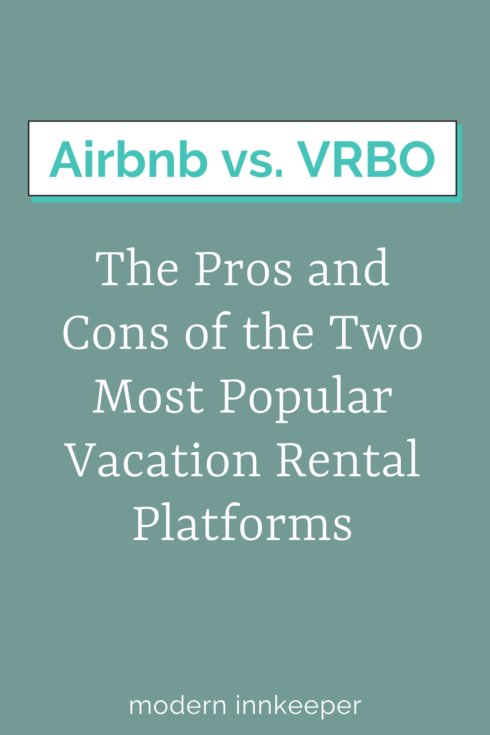 Evaluating The Two Most Popular Vacation Rental Platforms Airbnb Vs Vrbo Modern Innkeeper Vacation Rental Toiletries Wholesale Hotel Amenities In 2021 Popular Vacations Vacation Rental Airbnb Advice