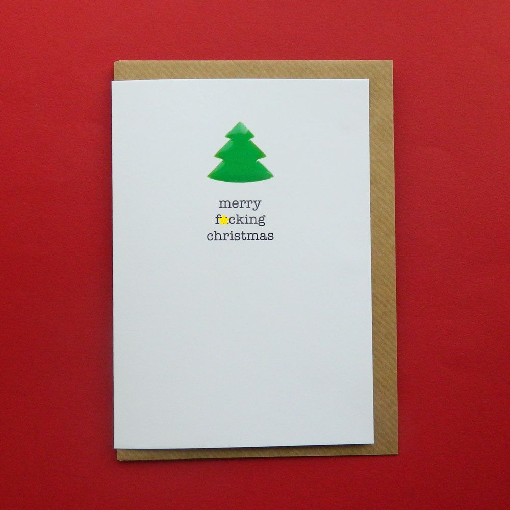 merry f*cking christmas. Rude, offensive, funny christmas card ...