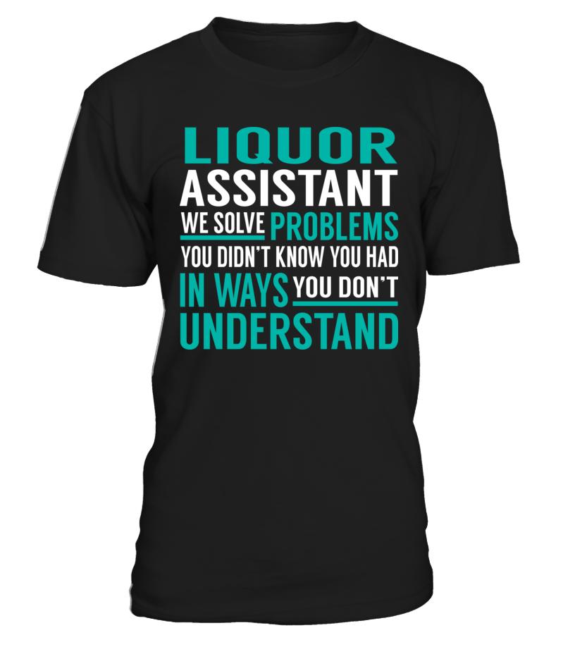 Liquor Assistant We Solve Problems #LiquorAssistant