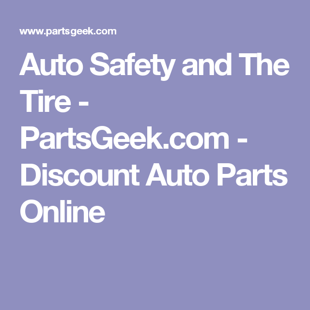 Auto Safety And The Tire