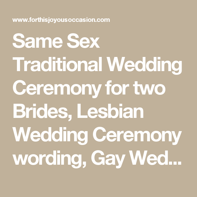 Same Sex Traditional Wedding Ceremony For Two Brides Lesbian Wording Gay WordingNew Jersey Officiant