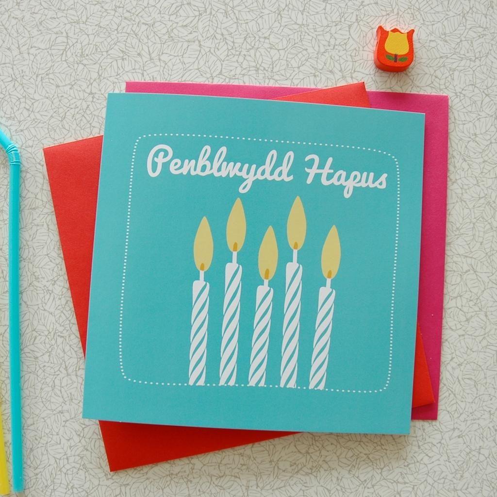 Cardiau Penblwydd Hapus Happy Birthday Welsh Card Birthday Cards