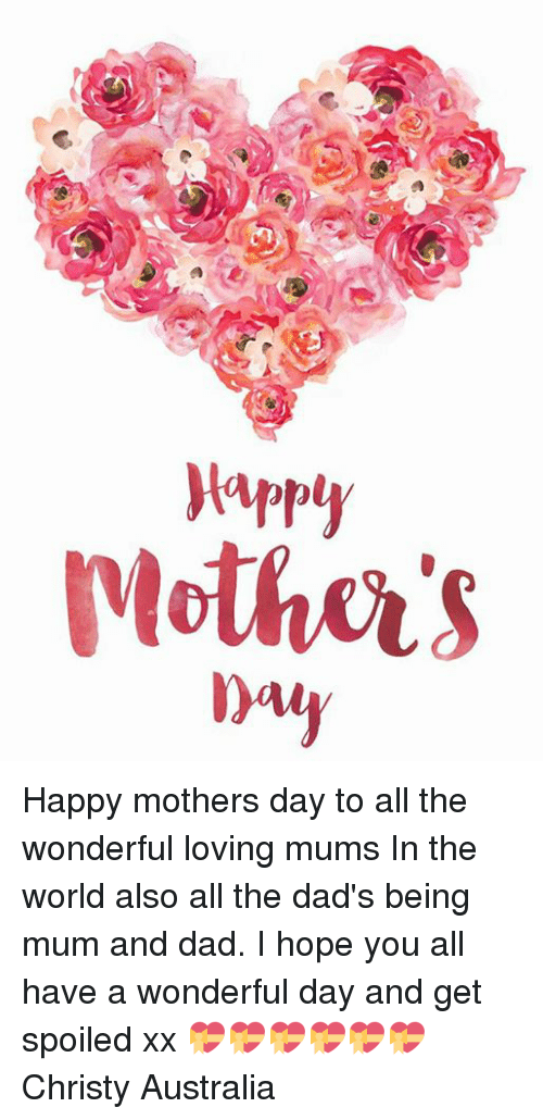 Dad Memes And Mother S Day Yapply Peotha S Day L M Happy Mothers Day To All The Wonderful Loving Mums In The Happy Mothers Day Loving Happy Mothers