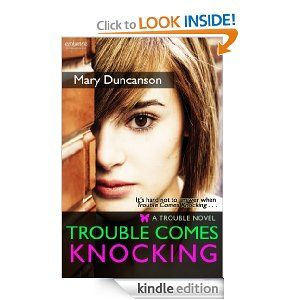 Trouble Comes Knocking by Mary Duncanson - t's hard not to answer when trouble comes knocking