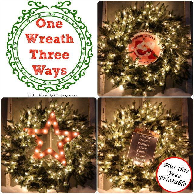 Christmas Wreath Decorating Ideas - One Wreath with Three Looks - christmas wreath decorations