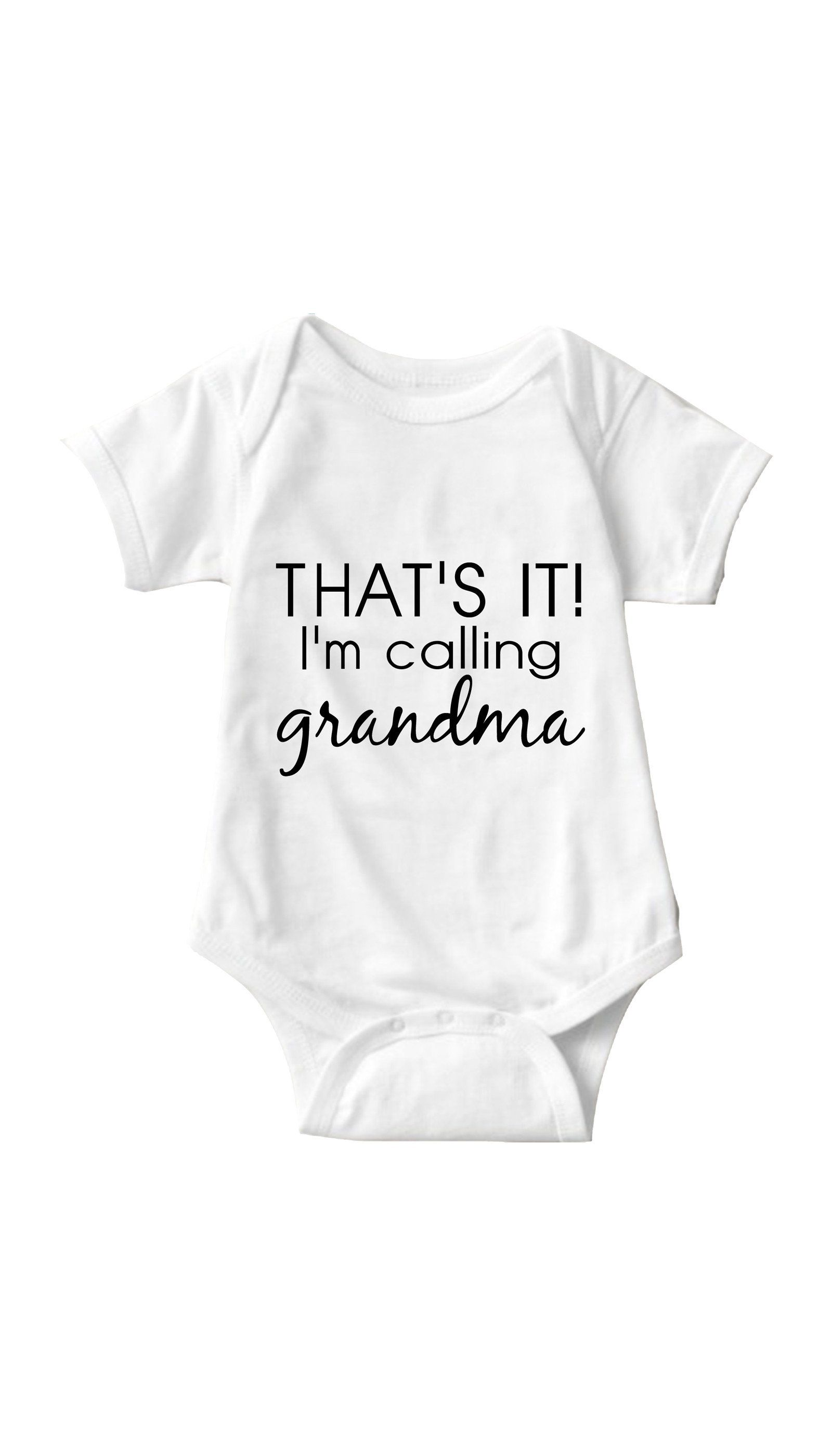 Grandmother Dress For Baby Shower : grandmother, dress, shower, That's, Calling, Grandma, Infant, Onesie, Funny, Clothes,, Onesies