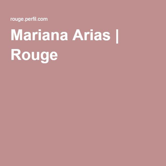 Mariana Arias | Rouge
