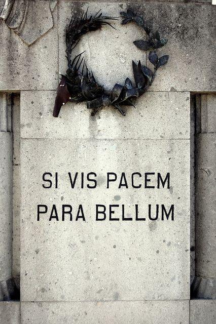 Si Vis Pacem Para Bellum Si Vis Pacem Para Bellum