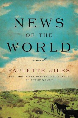 News Of The World By Paulette Jiles Books Book Club Books Good Books