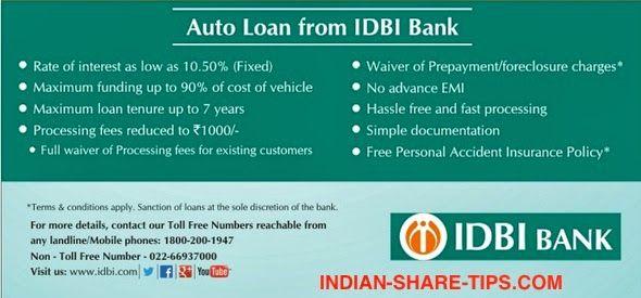 Idbi Bank Auto Loan Rate Of Interest Car Loans Idbi Bank Loan