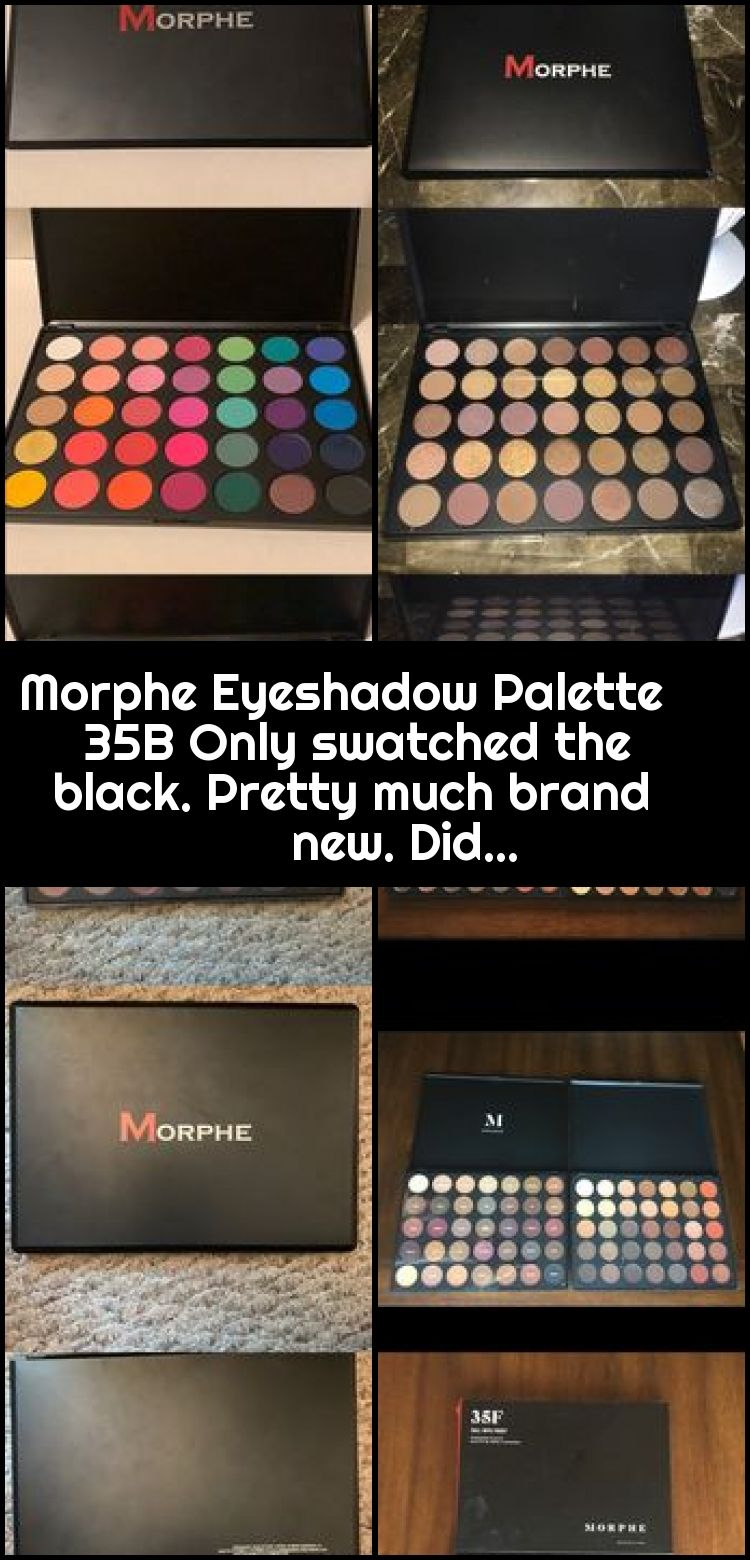 Morphe Eyeshadow Palette 35B Only swatched the black