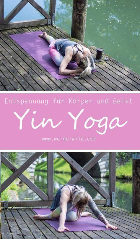 Mit dem Yin Yoga Flow zu mehr Entspannung - WE GO WILD