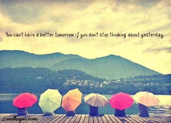 A Better Tomorrow Life Quotes Quotes Girly Cute Positive Quotes