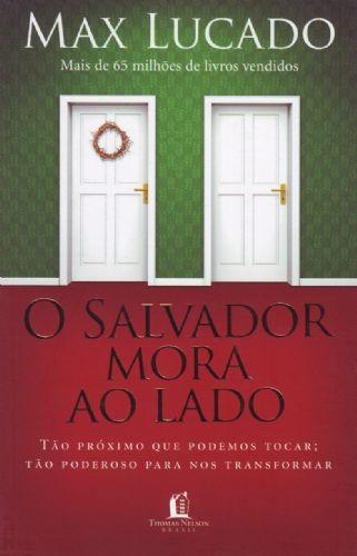 Livro o salvador mora ao lado max lucado download comparar e livro o salvador mora ao lado max lucado fandeluxe Gallery