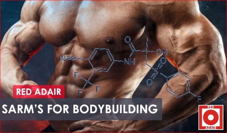 SARMs for Bodybuilding - SARM for Sale and How Do They Work? Bodybuilding Build muscle