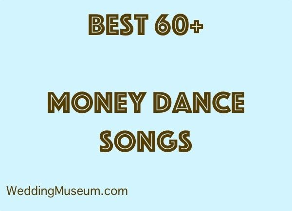 Money Dance Songs