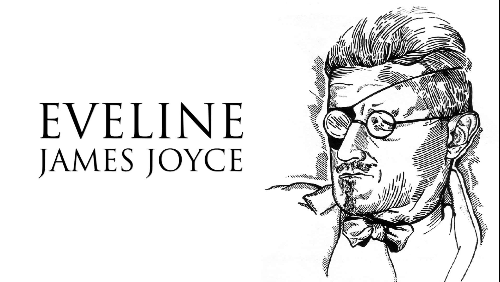 essays about eveline by james joyce Read eveline by james joyce free essay and over 88,000 other research documents eveline by james joyce eveline is yet another tale about paralysis from james joyce's dubliners it is a story of arduous childhood and adolescence.