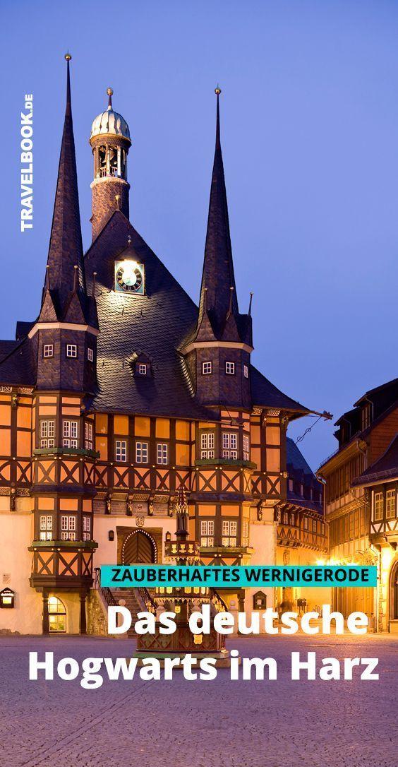 Wernigerode das deutsche Hogwarts im Harz, das