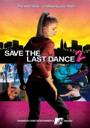 Movies Save The Last Dance 2 2006 Watch Movies Online Free