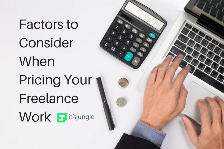 Factors To Consider When Pricing Your Freelance Work Freelancer Freelancing Freelancetips Freelanceadvice Freelance Freelancing Jobs Freelance Work