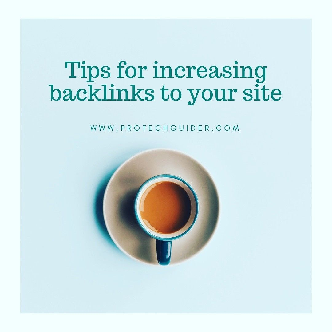 Tips for increasing backlinks to your website