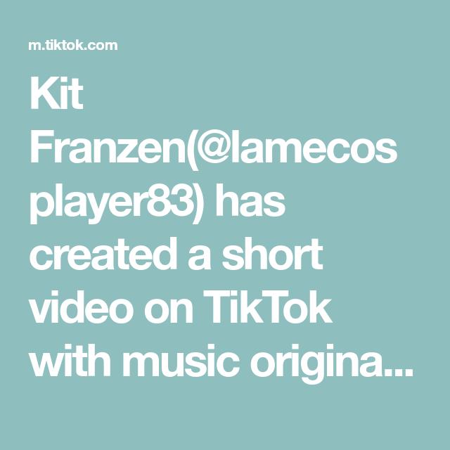 Kit Franzen Lamecosplayer83 Has Created A Short Video On Tiktok With Music Original Sound Repost 3 Honey Ohshc Free Songs Music Love Love Handle Workout