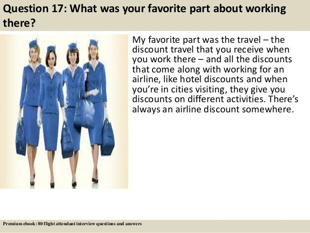 Question 17 What was your favorite part about working there? My