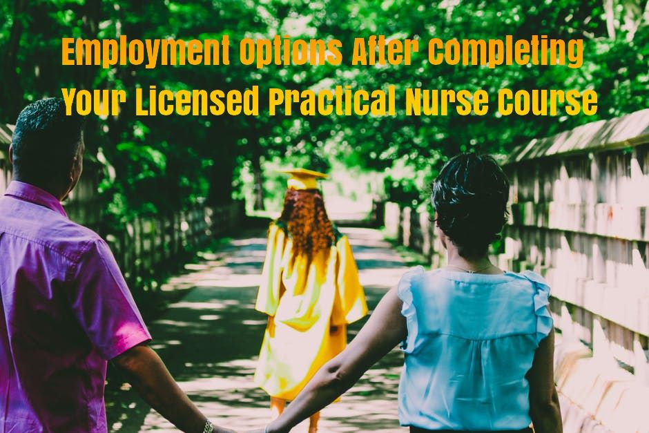 Employment options after completing your licensed
