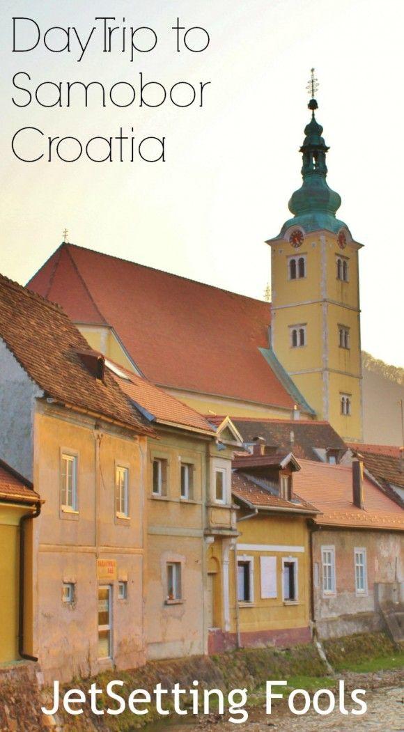 6 Sensational Day Trips From Zagreb Croatia Jetsetting Fools Croatia Samobor Travel Pinterest