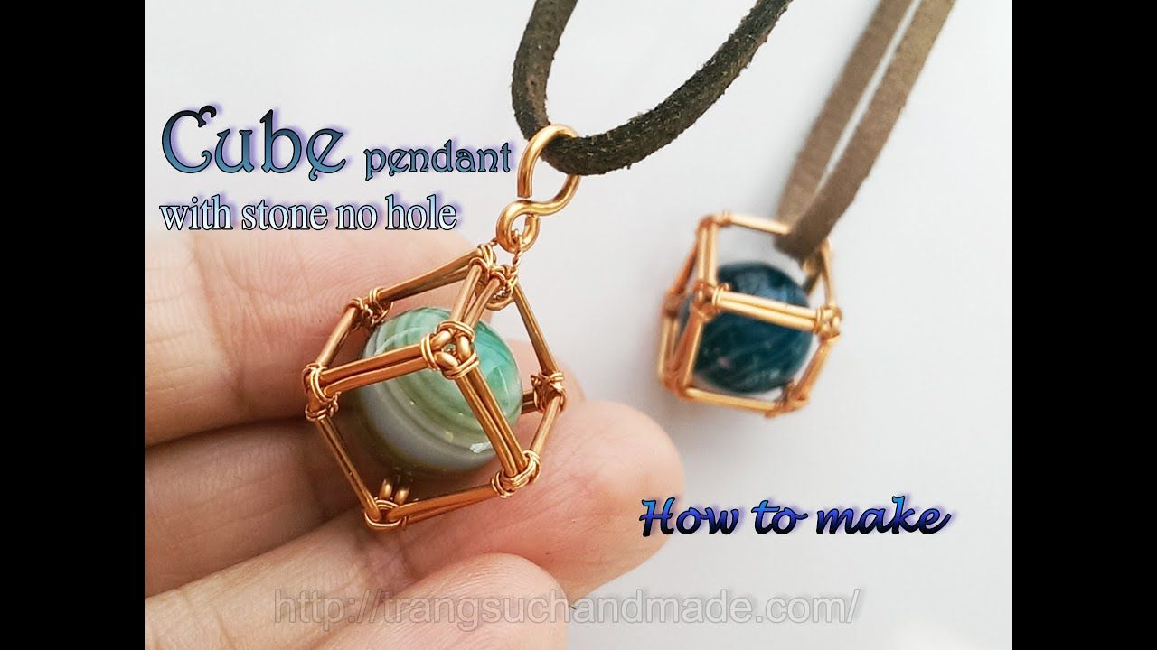 Cube pendant how to wrapping big stone without holes 363