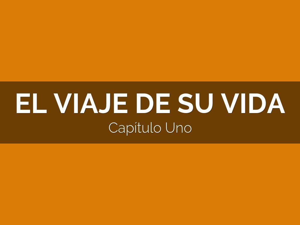 8 El Viaje De Su Vida Ideas Spanish Classroom Spanish Stories Middle School Spanish