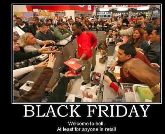 Funny Meme Its Friday : Thank god its black friday meme. welcome to hell. at least for