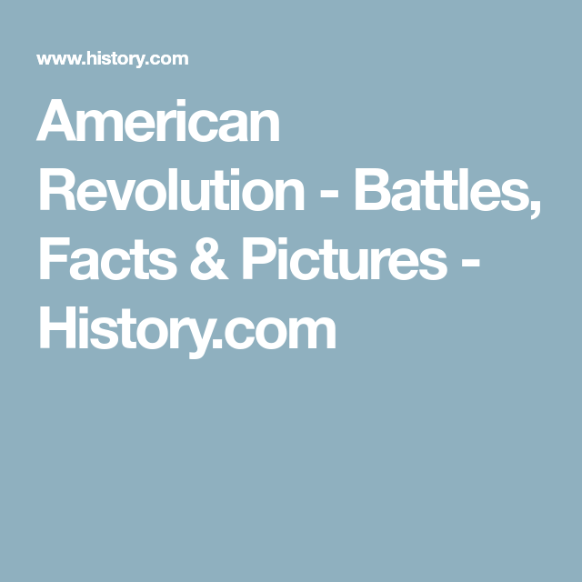 American Revolution Battles Facts Pictures Historycom AH - American revolution facts