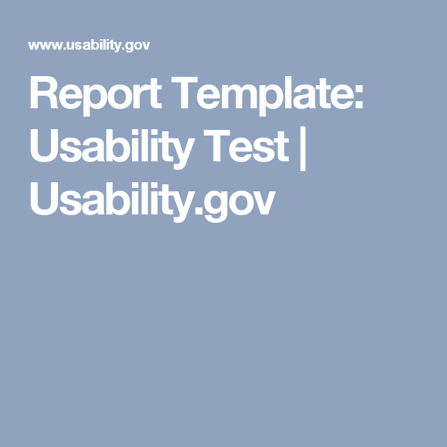 Report Template Usability Test Usability Ux Design