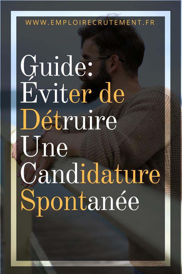 guide   comment  u00e9viter de d u00e9truire une candidature