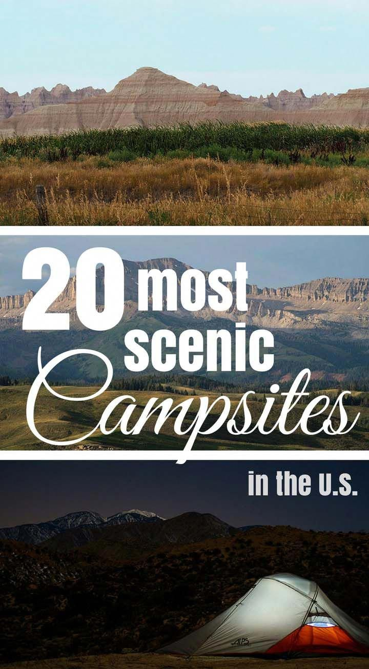 The 20 most scenic campsites in the U.S #campingpictures