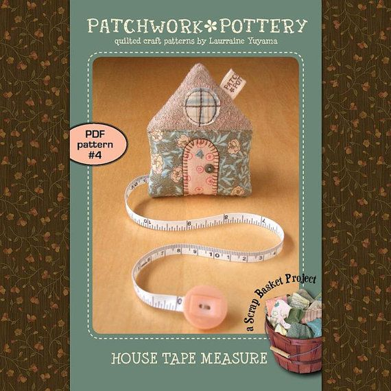 House Tape Measure Pattern  EMAIL ONLY