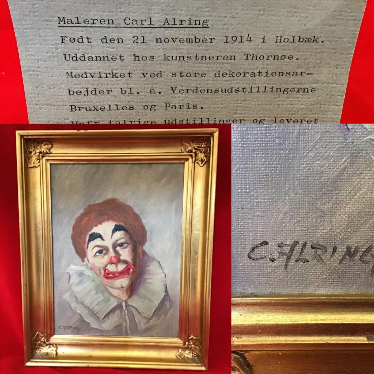 "Oliemaleri af maleren Carl Alring "" læs tekst"" ,rammemål: h 49,5 cm. b 39,5 cm. Pris 650kr #oliemaleri #klovn #antik #antikviteter #retro #retroguld #retrofund #carlalring #genbrugsguld"