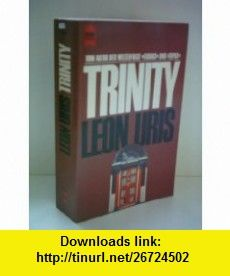 Trinity leon uris asin b000opybz6 tutorials pdf ebook trinity leon uris asin b000opybz6 tutorials pdf ebook fandeluxe Choice Image