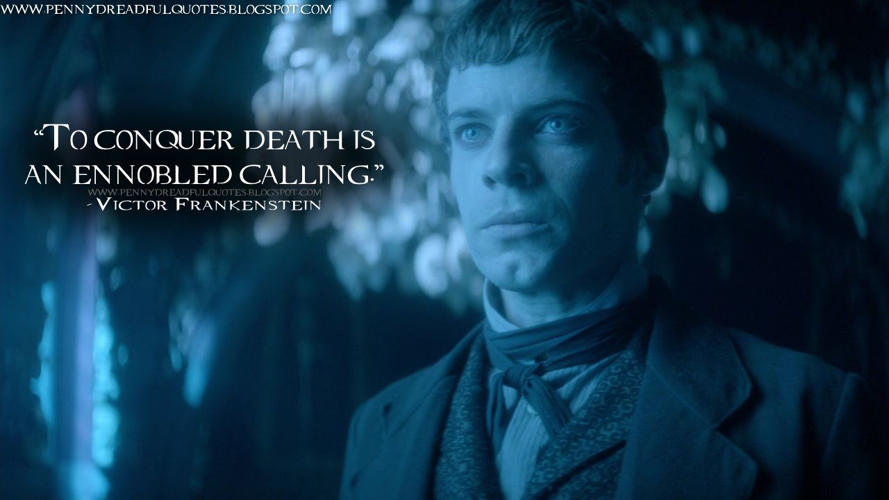 Victor Frankenstein Quotes Victor Frankenstein To Conquer Death Is An Ennobled Callinghttp