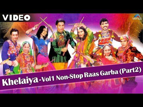 Khelaiya Vol 1 Non Stop Disco Dandiya Non Stop Gujarati Garba Songs Youtube Garba Songs Navratri Songs Gujarati Garba Songs