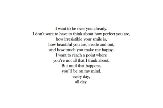 I Want To Be Over You All About Love Quotes Relationship