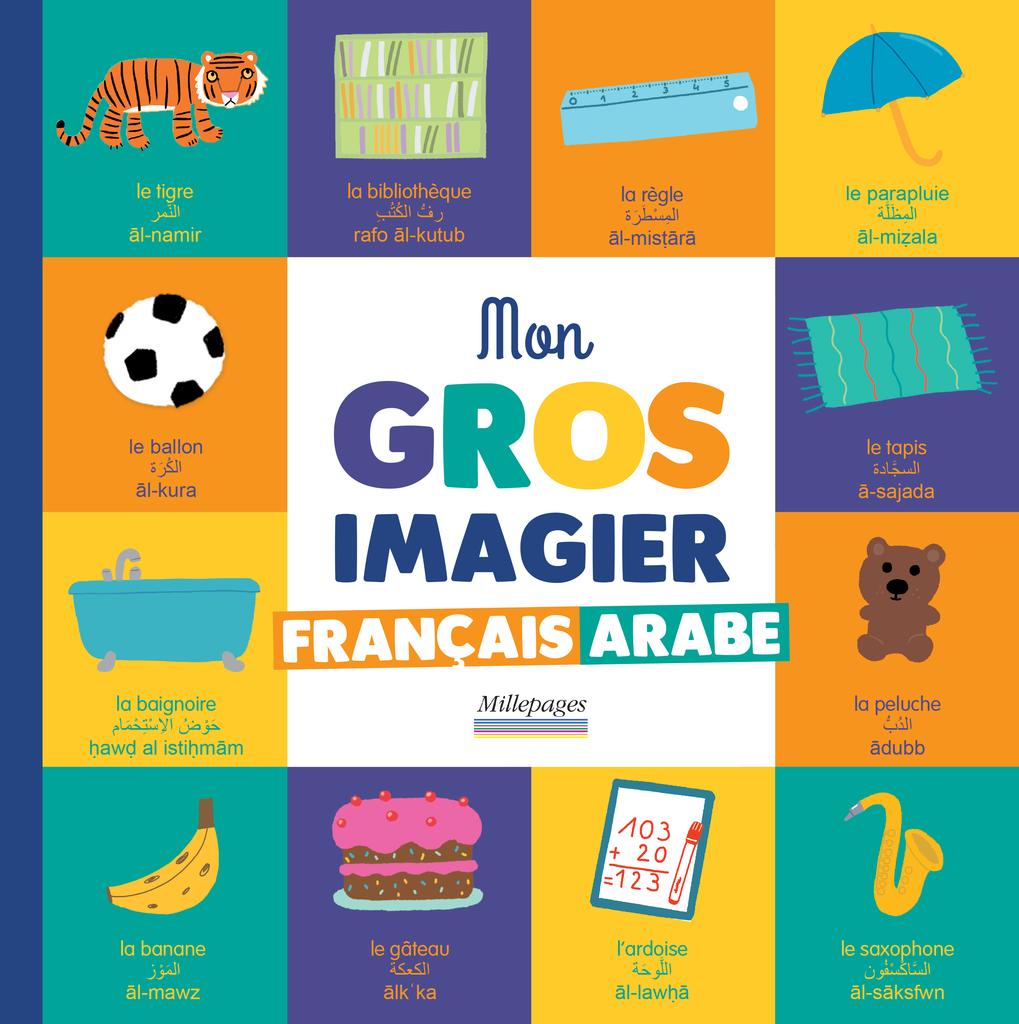 Mon Gros Imagier Francais Arabe Nouveautes Catalogue Millepages En 2020 Francais Arabe Imagier Arabe