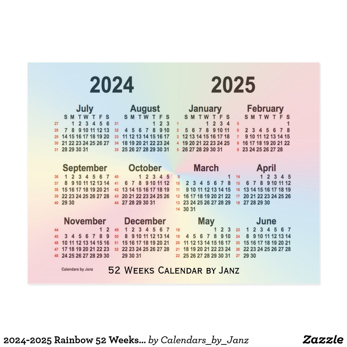 2024 2025 Rainbow 52 Weeks Calendar By Janz Postcard Zazzle Com Calendar Design Custom Calendar Postcard