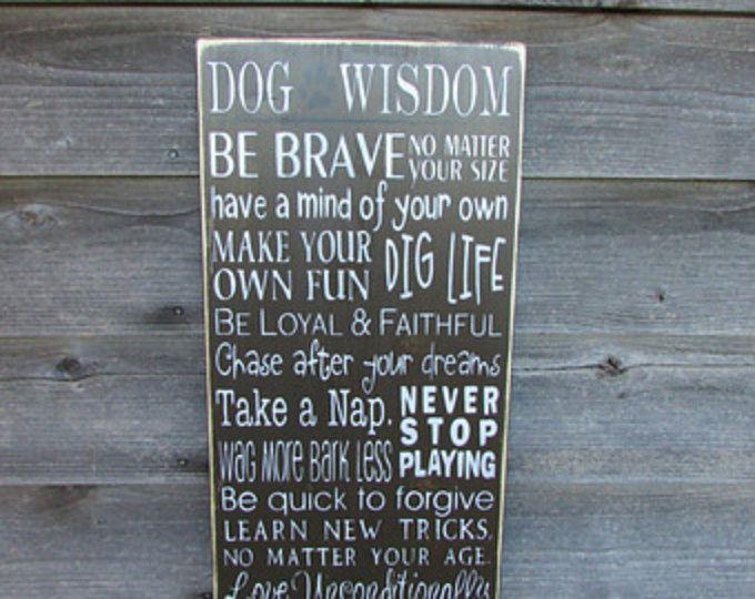 Funny Pet Sign Pet Lover Sign Dog Wisdom Sign Dog Sign Funny Pet