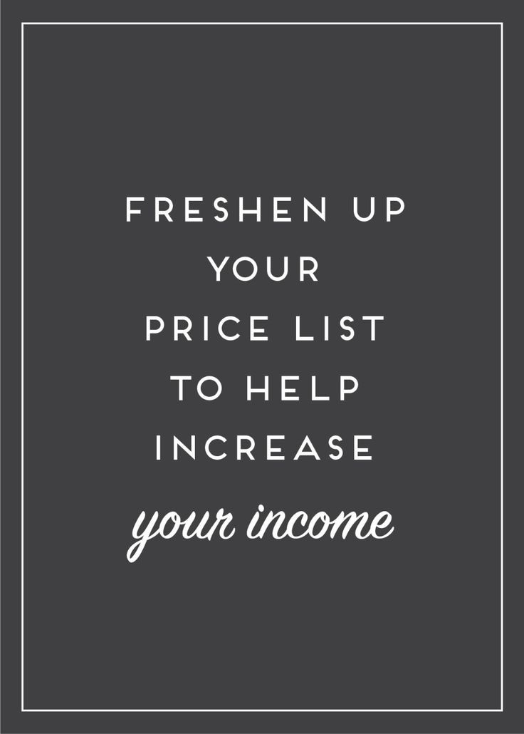 Increase Your Profits By Designing Your Price List To Sell The